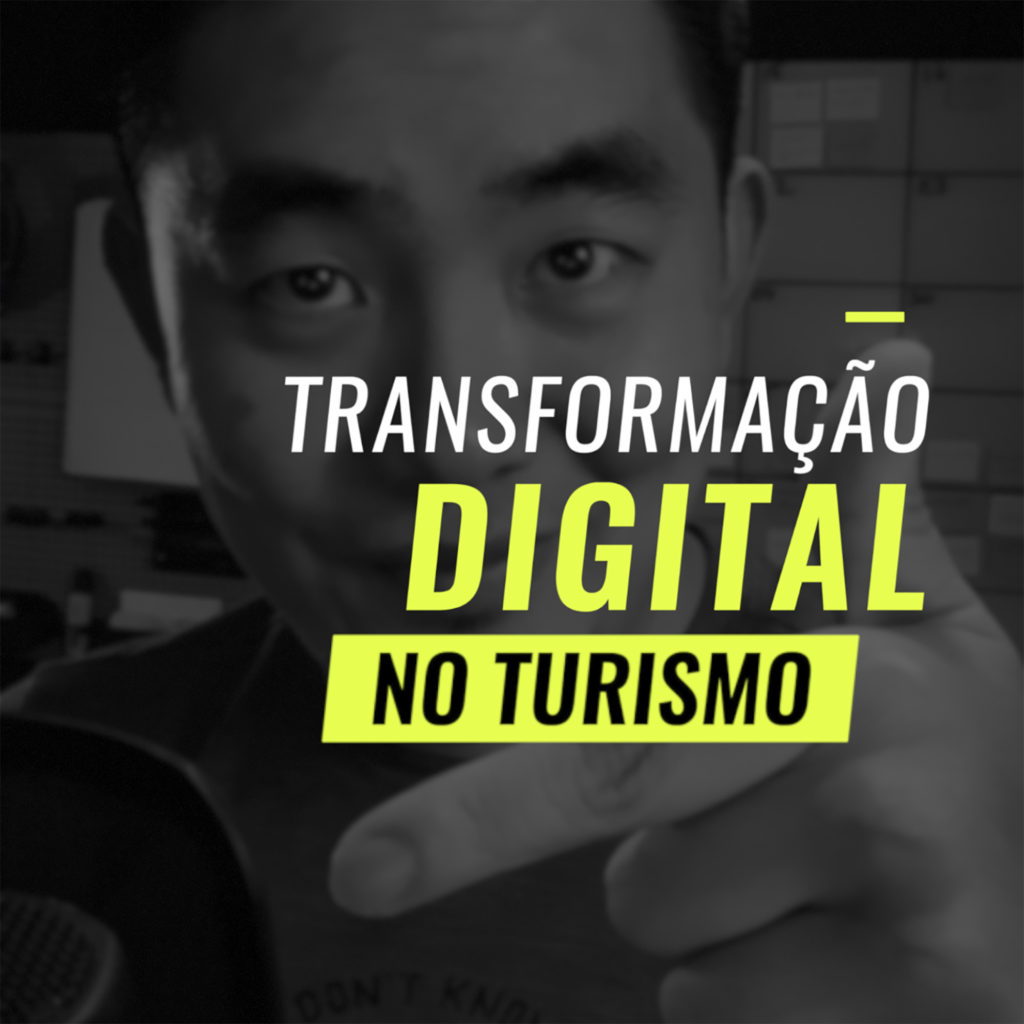 Podcast Transformação Digital no Turismo com Thiago Akira