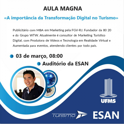 Aula Magna UFMS Transformação Digital no Turismo - Thiago Akira